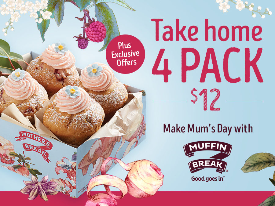 Muffin Break – Mother's Break