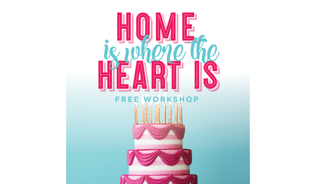 Home Is Where the Heart Is – Fondant Workshop
